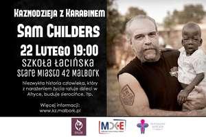"""Sam Childers - """"Kaznodzieja z karabinem"""" w Malborku"""