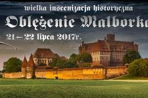 Trwa sprzedaż biletów na tegoroczne Oblężenie Malborka