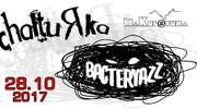 28 października Bacteryazz i Chałturka w Makul@turze