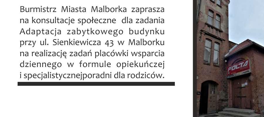 Ogłoszenie o konsultacjach społecznych: budynek przy ul. Sienkiewicza 43