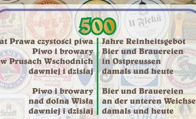 W środę wernisaż wystawy na temat browarnictwa w Prusach Wschodnich i nad dolną Wisłą