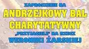 """Zapisz się na Andrzejkowy Bal Charytatywny """"Przyjaciele na rzecz Weroniki Żarskiej"""""""