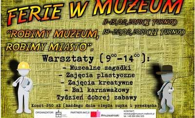 Ferie w Muzeum Miasta Malborka
