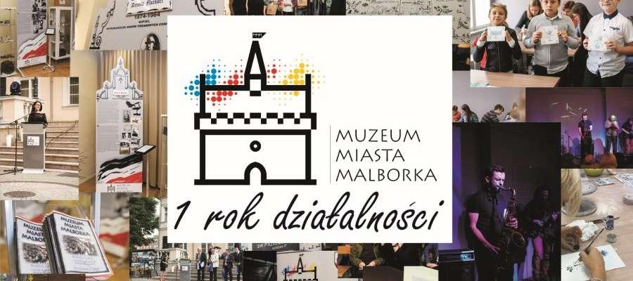 Rok działalności Muzeum Miasta Malborka