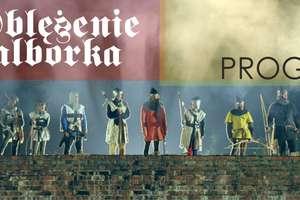 Oblężenie Malborka - pełny program