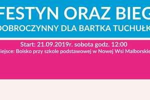 Bieg i Festyn Dobroczynny na rzecz Bartłomieja TUCHUŁKI