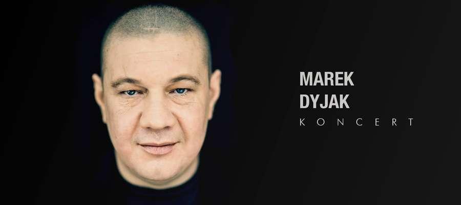 Marek Dyjak zagra w Malborku