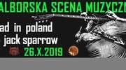 MAD in Poland + Jack Sparrow w sobotę w Makul@turze