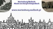Malbork na starych fotografiach. Muzeum Miasta Malborka zaprasza na sentymentalną podróż w czasie.
