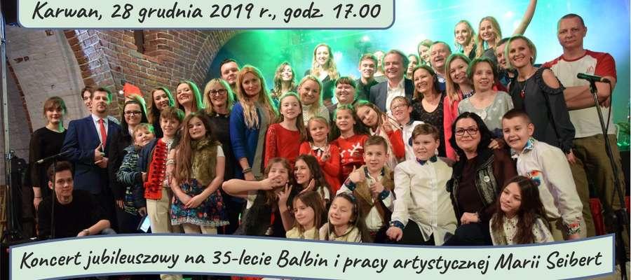 """Koncert Jubileuszowy z okazji 35-lecia """"Balbin"""" i pracy artystycznej Marii Seibert"""