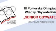 """III Pomorska Olimpiada Wiedzy Obywatelskiej """"Senior Obywatel"""" im. Pawła Adamowicza"""