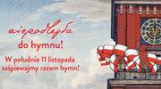 W Święto Niepodległości dołącz do akcji - Niepodległa do Hymnu 2020!