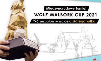 Ruszyły przygotowania do Wolf Malbork Cup 2021!