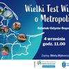 Wielki Test Wiedzy o Metropolii na wysokości 130 m. Sprawdź się i wygraj 5 tys. zł