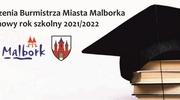 Życzenia Burmistrza Miasta Malborka na nowy rok szkolny 2021/2022