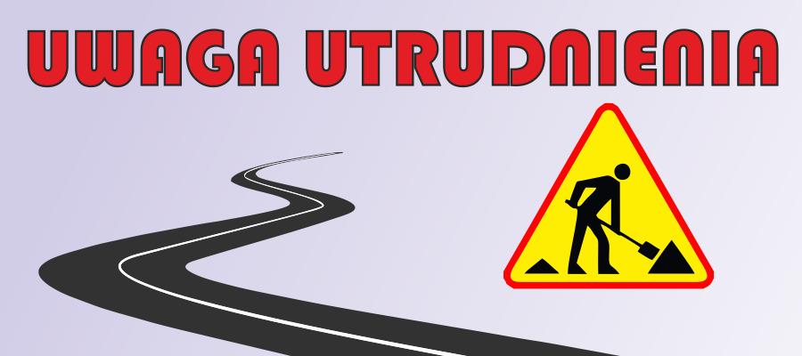 Uwaga! Utrudnienia na ulicach Pola i Broniewskiego od 13 września