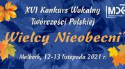 """XVI Konkurs Wokalny Twórczości Polskiej """"Wielcy Nieobecni"""""""